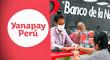Bono Yanapay LINK : Conoce AQUÍ quienes recibirán los 700 soles vía banca depósito de cuenta