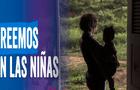 """""""Creemos en las niñas"""": campaña visibiliza la brecha de género y brinda apoyo ante el incremento de embarazo infantil en el Perú"""
