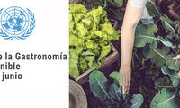 La Organización de la Naciones Unidas (ONU) declaró el 18 de junio como el Día de la Gastronomía Sostenible.
