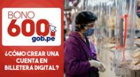 Cuenta en billetera digital para el bono 600