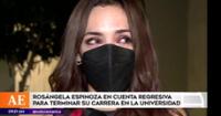 Rosángela Espinoza se conmueva a pocas horas de graduarse la universidad