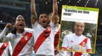 "Perú vs. Argentina: prensa argentina reacciona por frase de Oswaldo Cachito Ramírez: ""Argentina nos tiene miedo"""