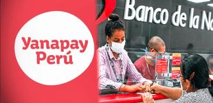 Bono Yanapay: revisa AQUÍ el padrón del grupo 1 que cobrará vía depósito en cuenta