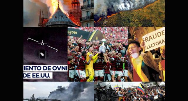 2019 | Los 7 hechos más relevantes en el mundo de este año: Copa América, Incendio Notre Dame, Donald Trump, Área 51, Conflictos en Chile, Protestas en Bolivia, Levantamiento de indígenas en Ecuador