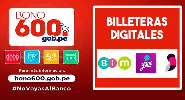 Las billeteras digitales es una modalidad de pago del bono 600