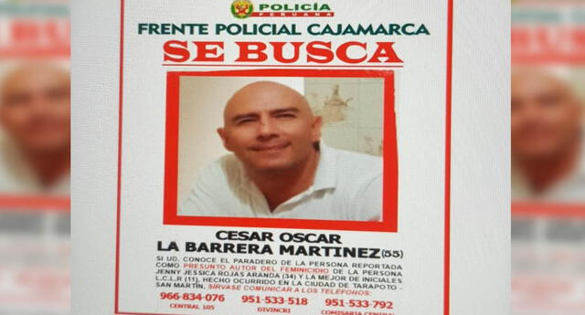 La Policía Nacional del Perú se encuentra en la búsqueda de César La Barrera Martínez por el presunto asesinato de su expareja.