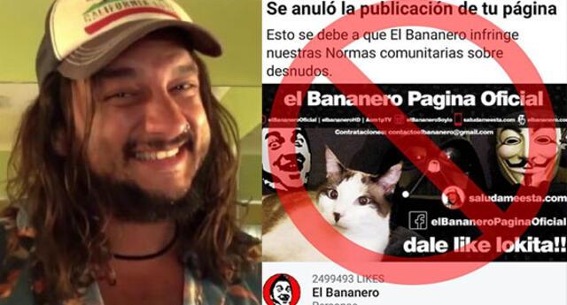 """Facebook elimina cuenta de """"El Bananero"""" por infringir sus normas comunitarias sobre desnudos."""
