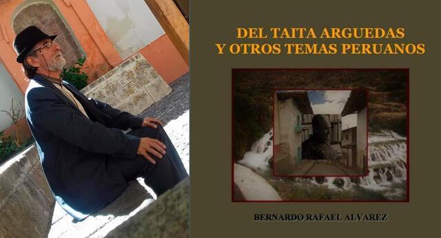 Del taita Arguedas y otros temas peruanos de Bernardo Rafael Álvarez es un conjunto de ensayos